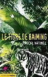 Le tigre de Baiming par Vatinel