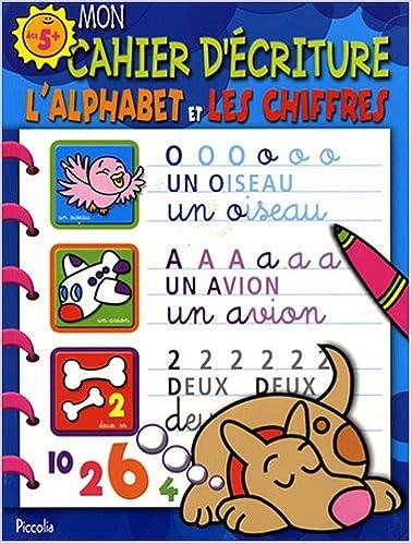 Ebook pdf téléchargement gratuit Mon cahier d'écriture, Le chien Bleu : L'alphabet et les chiffres 275300854X en français PDF PDB