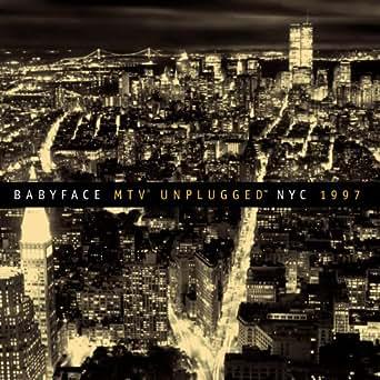 Change The World Live On Mtv Unplugged By Babyface Eric