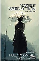 Year's Best Weird Fiction, Vol. 4 Paperback