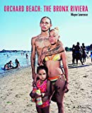 Orchard Beach: The Bronx Riviera