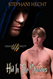Hid in the Shadows: Assassin's Loyalty