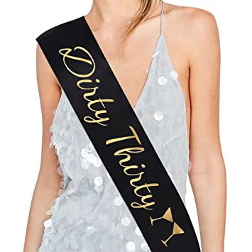 amazon com dirty thirty satin sash 30th birthday sash 30th