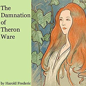 The Damnation of Theron Ware Audiobook