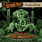 Cold Reading: Tales from Beyond the Pale: Season 4 | Glenn McQuaid,April Snellings