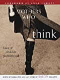 Mothers Who Think, Kate Moses and Camille Peri, 0375502696