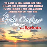 : Exitos Cristianos En Bachata