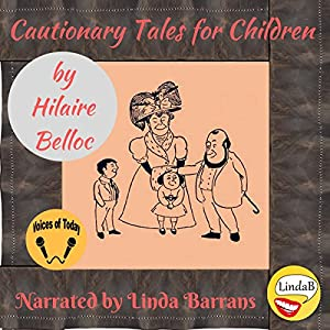 Cautionary Tales for Children Audiobook