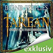 Sohn des Fluchbringers (Tarean 1) | Bernd Perplies