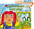 The Goodnight Caterpillar: A Children's Relaxation Story to Improve Sleep, Manage Stress, Anxiety, Anger (Indigo Dreams)(Hardcover)