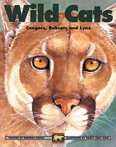 (Wild Cats: Cougars, Bobcats and Lynx (Kids Can Press Wildlife Series))