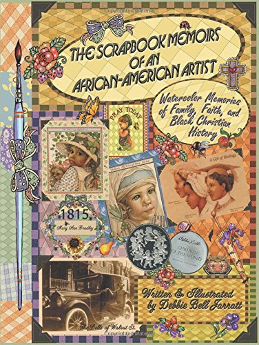 Search : The Scrapbook Memoirs of an African-American Artist: Watercolor Memories of Family, Faith, and Black Christian History