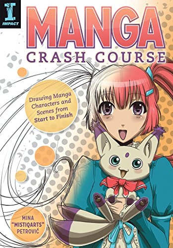 Pdf eBooks Manga Crash Course: Drawing Manga Characters and Scenes from Start to Finish