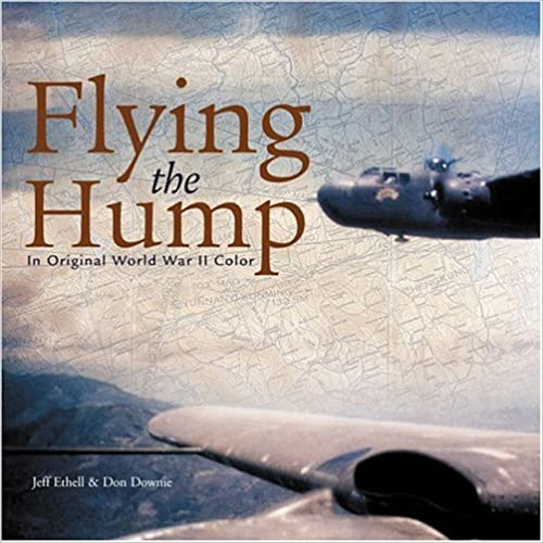 Flying The Hump In Original Wwii Color por Don Downie epub