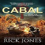Cabal: The Vatican Knights, Book 9 | Rick Jones