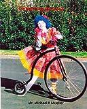 Clowning Around, Michael R. Mueller, 1484994051
