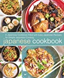 Japanese Cookbook: A Japanese Cookbook Filled with Easy Japanese Recipes for Simple Japanese Cooking