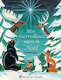 Mon merveilleux sapin de Noël par Dahlov Ipcar
