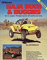 Baja Bugs & Buggies: How to Prepare VW-Based Cars for Off-Road Fun and Racing