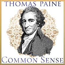 Common Sense Audiobook by Thomas Paine Narrated by Pat Henry