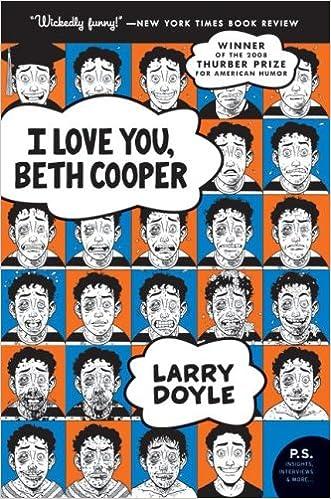 I Love You Beth Cooper P S Larry Doyle Amazon Com Books