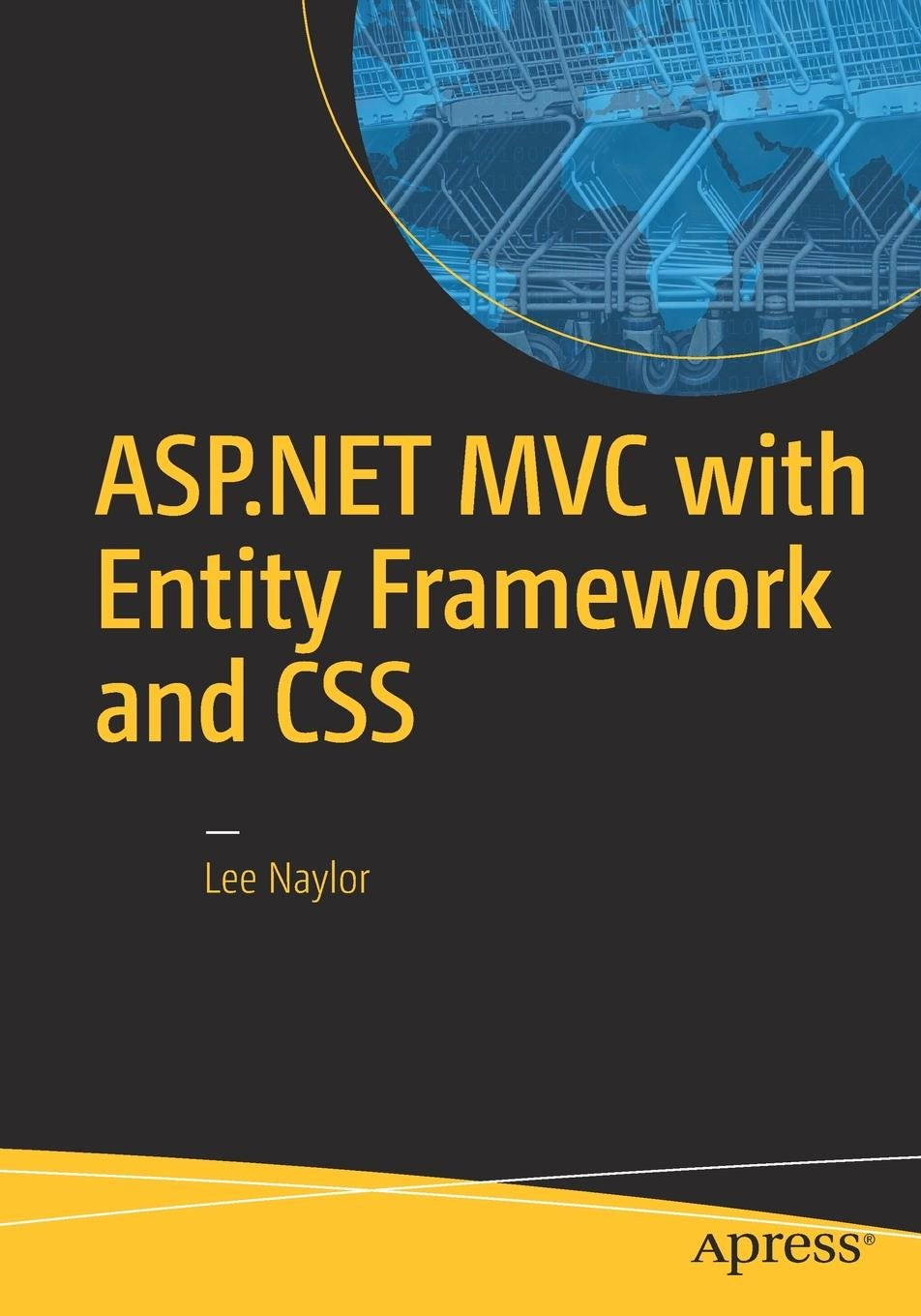 ASP NET MVC with Entity Framework and CSS: Amazon co uk: Lee