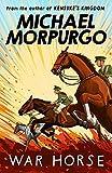 War Horse. Michael Morpurgo