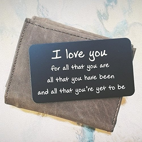 ''I Love You For All That You Are'' Engraved Wallet Inserts, Metal Wallet Card Insert, Mini Love Note Message, Deployment Gift for Him, Anniversary Gifts for Men, Boyfriend, Husband Gifts from Wife by Red Dot Laser Engraving