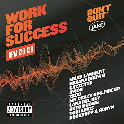 Body By Jake: Work For Success...