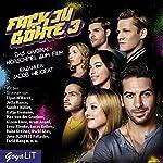 Fack Ju Göhte 3: Das Original-Hörspiel zum Film | Bora Dagtekin