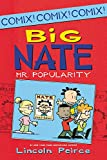 Big Nate: Mr. Popularity (Big Nate Comix)