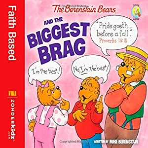 By Mike Berenstain The Berenstain Bears and the Biggest Brag (Berenstain Bears/Living Lights) [Paperback]