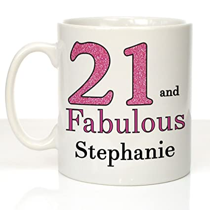 21 And Fabulous Personalised 21st Birthday Mug Gifts For Girls Gift Ideas Amazoncouk Kitchen Home
