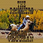 The Ranchers: The Founders, Book 2   Robert Vaughan