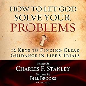 How to Let God Solve Your Problems Audiobook