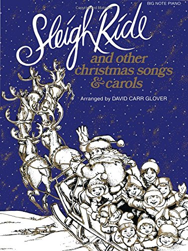 Sleigh Ride Piano Music - Sleigh Ride and Other Christmas Songs & Carols