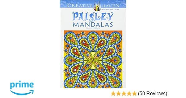 Amazon Creative Haven Paisley Mandalas Coloring Book Adult 9780486781396 Shala Kerrigan Books