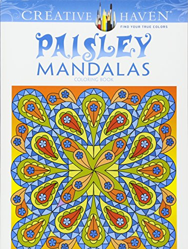 Creative Haven Paisley Mandalas Coloring Book (Adult Coloring)