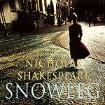 Snowleg (Unabridged) | Nicholas Shakepeare