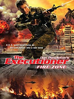 Fire Zone Executioner Don Pendleton ebook product image