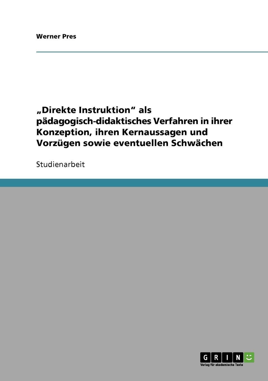 """Read Online """"Direkte Instruktion"""" als pädagogisch-didaktisches Verfahren (German Edition) ebook"""