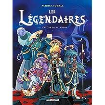 Les Légendaires T17 : L'Exode de Kalandre (French Edition)
