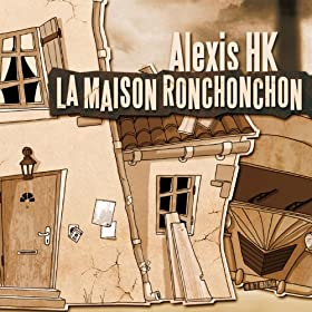 la maison ronchonchon single alexis hk mp3
