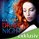Dragon Night (Dragon 8) | G. A. Aiken