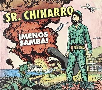 sr chinarro menos samba