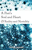A Poet's Soul and Heart, Charles J. Bonomelli, 1440119015