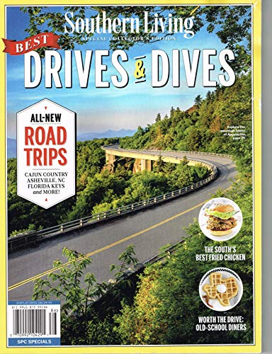 SOUTHERN LIVING MAGAZINE SPECIAL COLLECTOR'S EDITION 2018, DRIVES & DIVES.