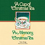 img - for A Cup of Christmas Tea/A Memory of Christmas Tea book / textbook / text book