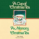 A Cup of Christmas Tea and A Memory of Christmas Tea