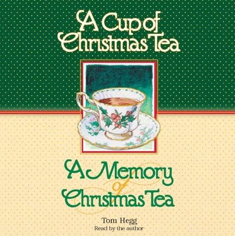 A Cup of Christmas Tea/A Memory of Christmas (A Cup Of Christmas Tea)